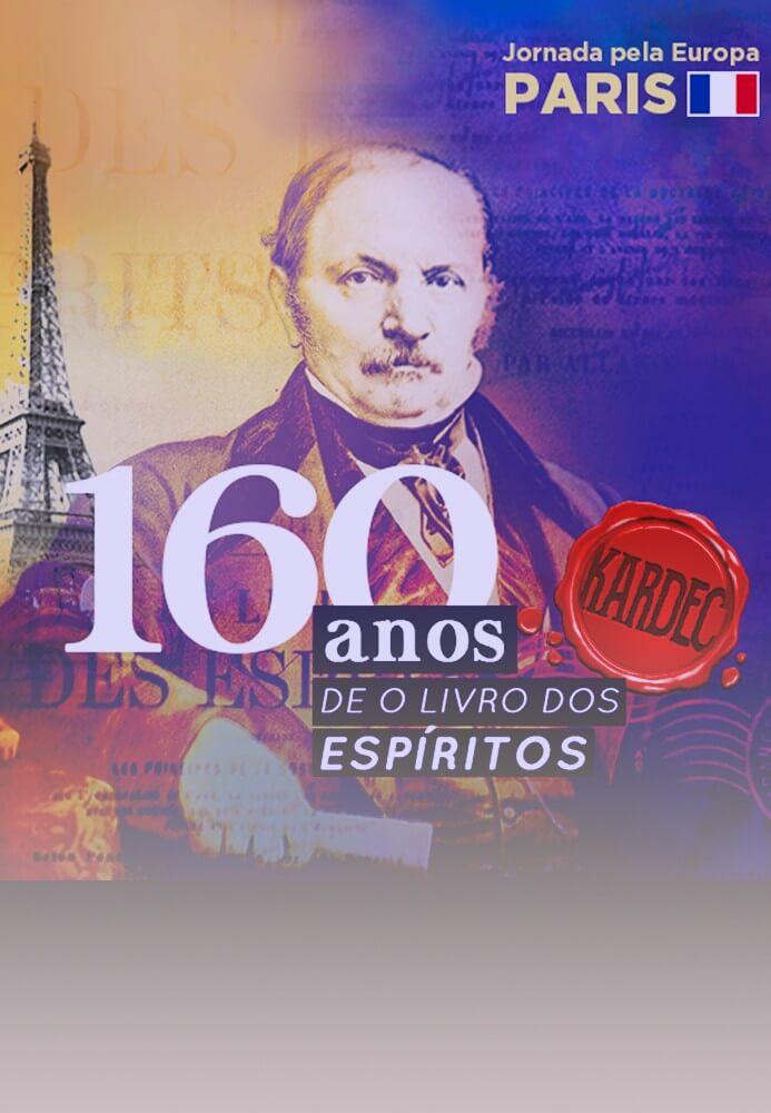 """Os 160 anos de """"O Livro dos Espíritos"""""""